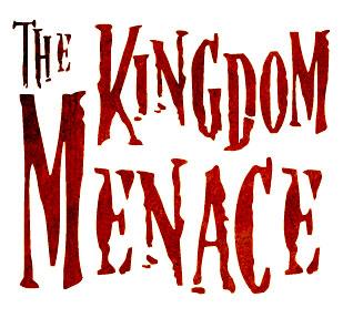 The Kingdom Menace
